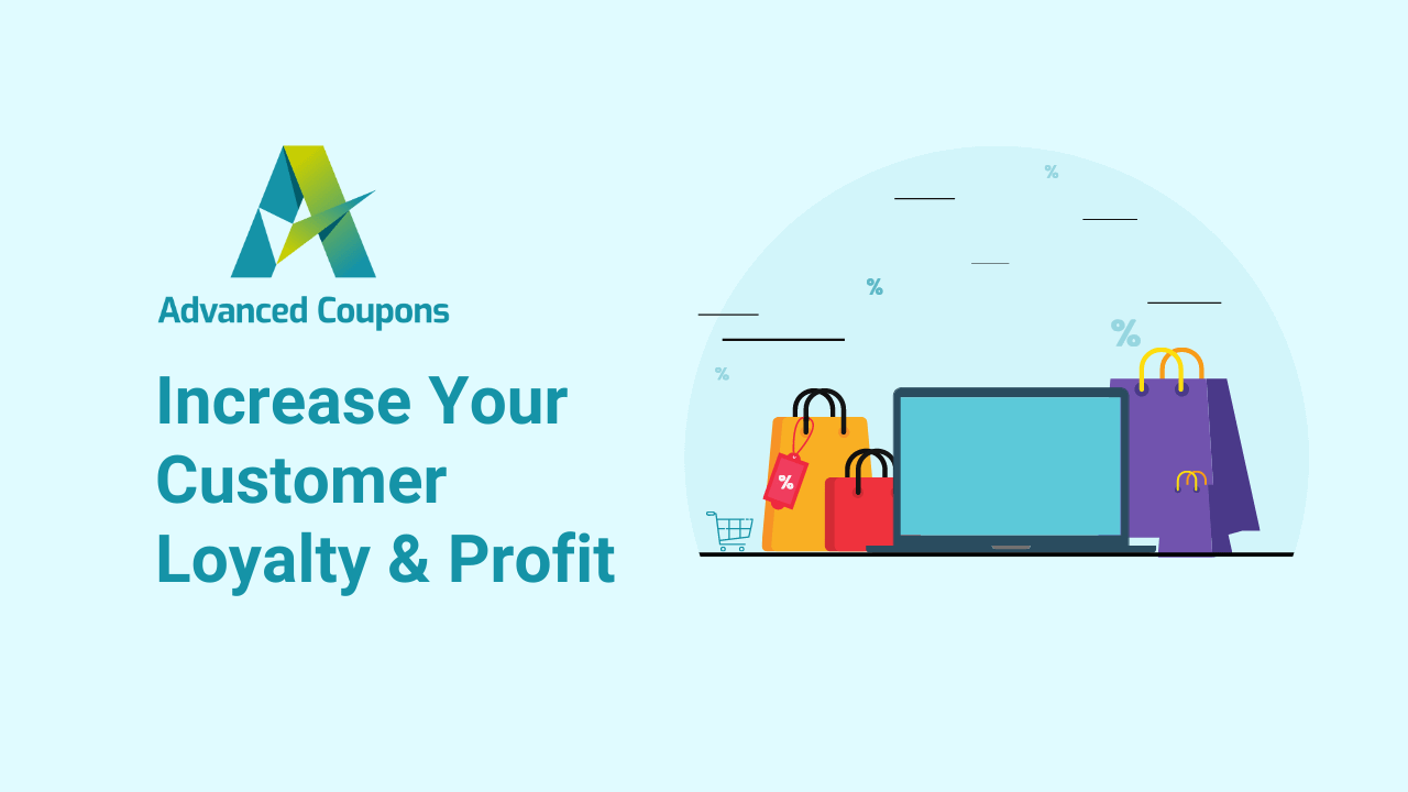 Increase Customer Loyalty And Profit On Your WooCommerce Store